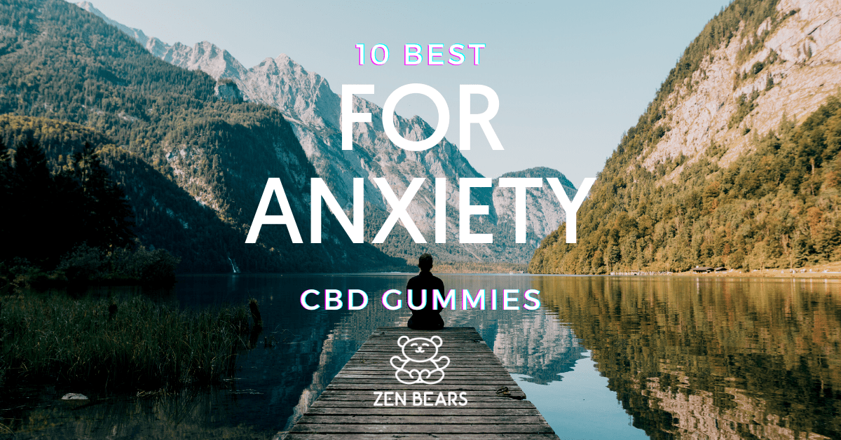 Information about the best cbd gummies for anxiety