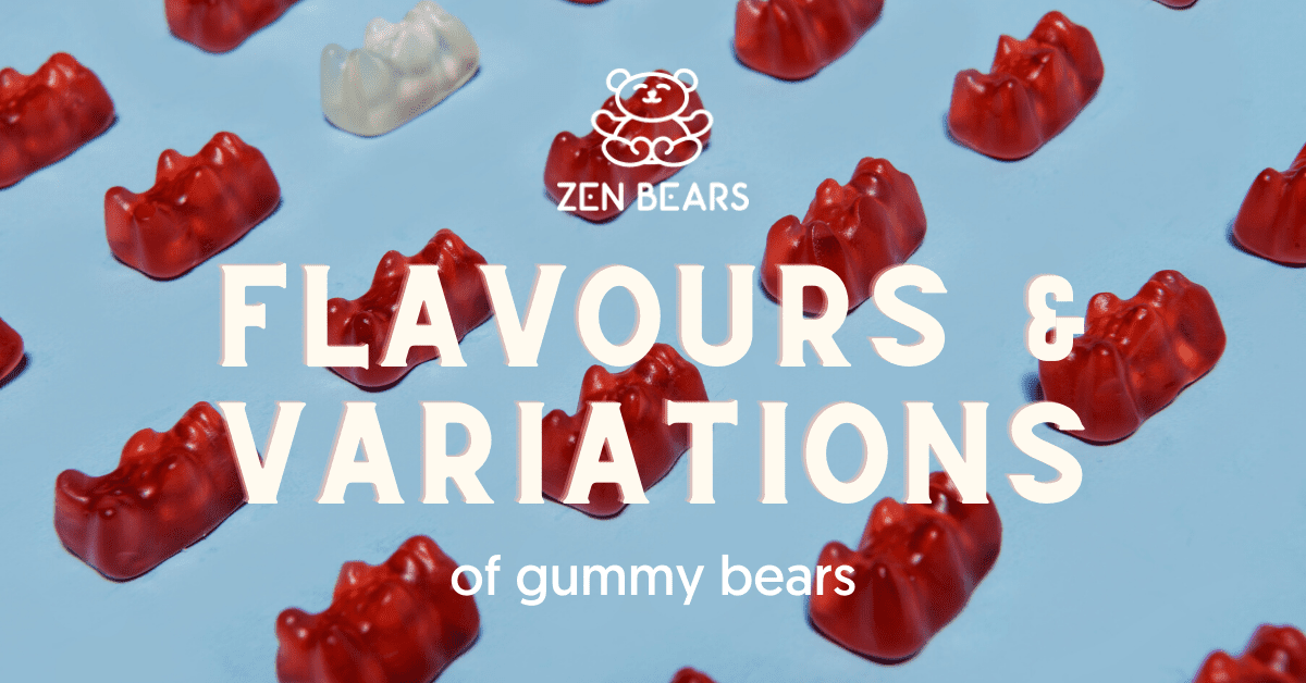 Best Flavours and Variations of gummy bears