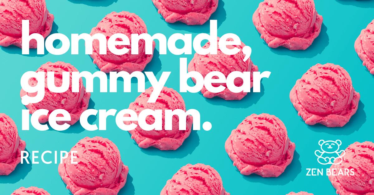 homemade gummy bear ice cream recipe