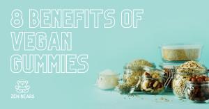 Benefits of Vegan CBD Gummies