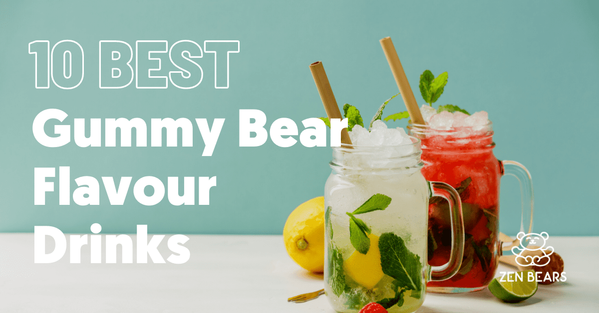 Best Drinks with Gummy Bears
