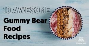 Food Recipes Using Gummy Bears