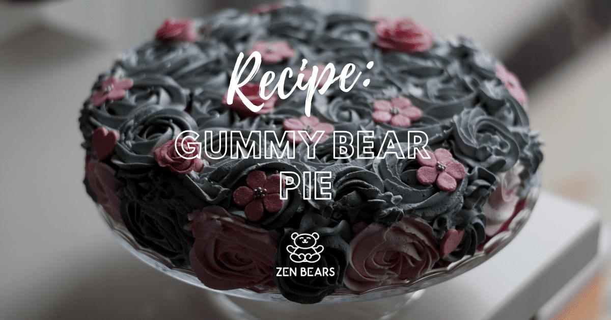 Gummy Bear Pie Recipe