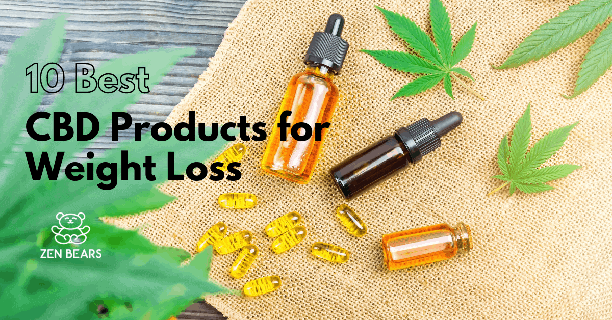 10 Best CBD Products for Weight Loss