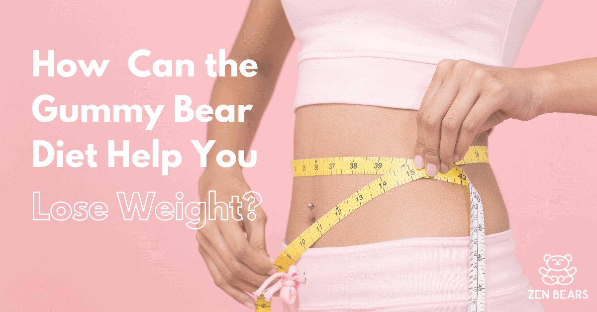 Can the Gummy Bear Diet Help You Lose Weight